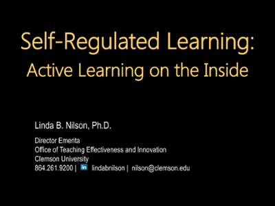 Creating Self-Regulated Learners: Strategies to Strengthen